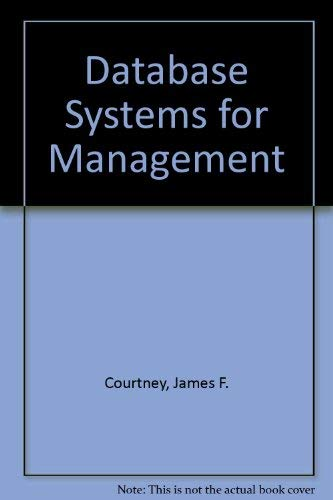9780256082296: Database Systems for Management