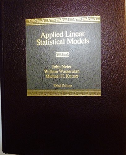 9780256083385: Applied Linear Statistical Models, Third Edition