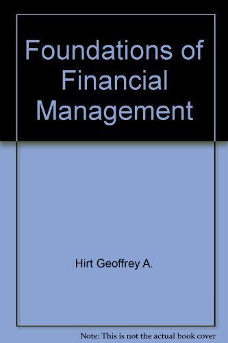 Foundations of Financial Management: Block, Stanley B.,