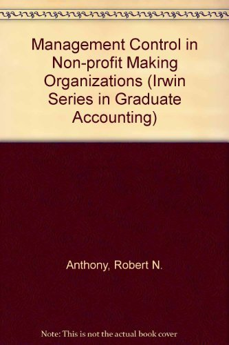 9780256086423: Management Control in Non-profit Making Organizations (Irwin Series in Graduate Accounting)