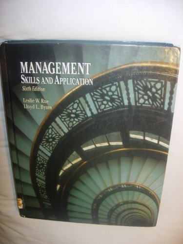 Management: Skills and Application: Leslie W. Rue,