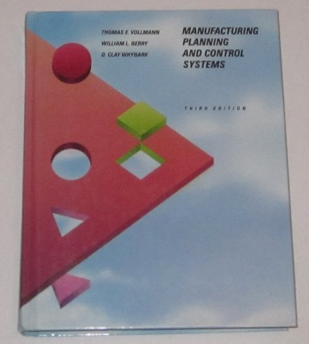 9780256088083: Manufacturing Planning and Control SystemsThird Edition (The Business One Irwin/Apics Series in Production Management)