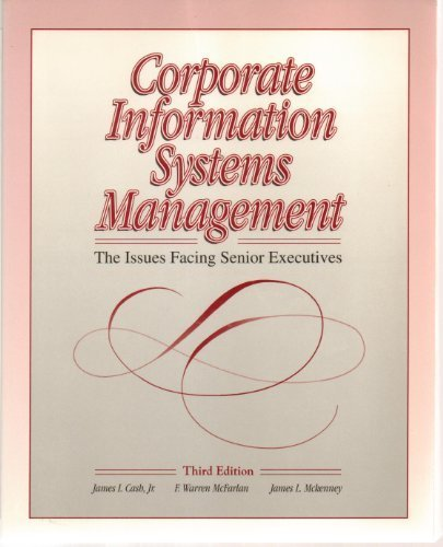 9780256090086: Corporate Information Systems Management: The Issues Facing Senior Executives