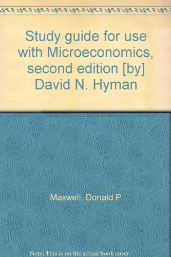 9780256091007: Study guide for use with Microeconomics, second edition [by] David N. Hyman