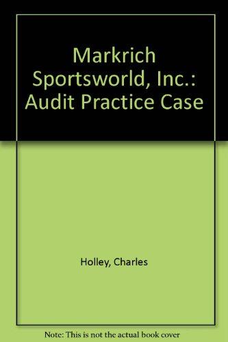 9780256092110: Markrich Sportsworld, Inc.: An Audit Practice Case