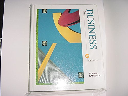 Business for the 21st Century: Steven J. Skinner; John M. Ivancevich