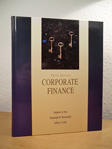 Corporate Finance (Irwin Finance Taking the Lead): Stephen A. Ross,