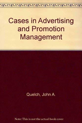 9780256096897: Cases in Advertising and Promotion Management