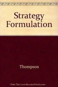 9780256097184: Strategy Formulation and Implementation: Tasks of the General Manager