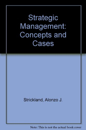 Strategic Management: Concepts and Cases: Thompson, Arthur A.,
