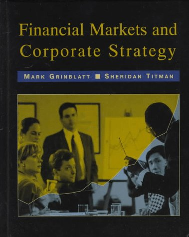 9780256099393: Financial Markets & Corporate Strategy