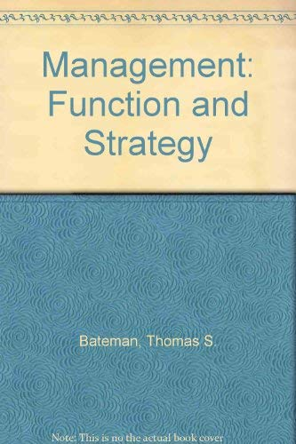 9780256100204: Management: Function and Strategy