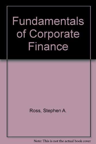 Fundamentals of Corporate Finance International: Ross, Stephen A.