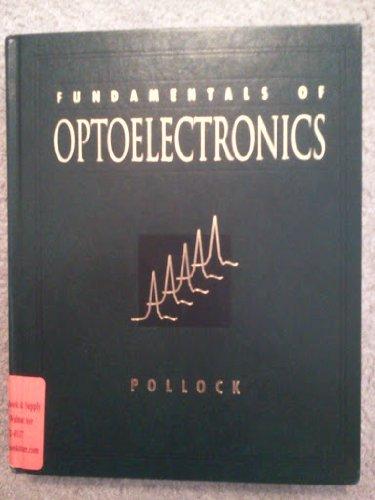 9780256101041: Fundamentals of Optoelectronics