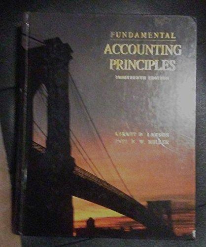 Fundamental Accounting Principles/Applications of Fundamental Accounting Principles: Kermit D. Larson,