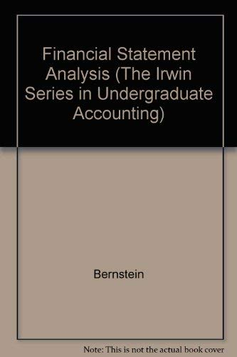 9780256102239: Financial Statement Analysis: Theory, Application, and Interpretation (The Irwin Series in Undergraduate Accounting)