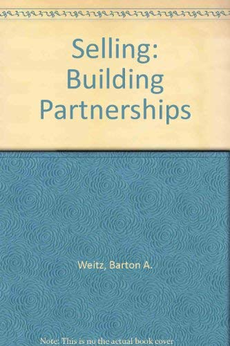 9780256103540: Selling: Building Partnerships
