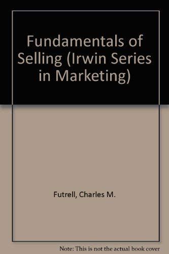 9780256105308: Fundamentals of Selling (Irwin Series in Marketing)