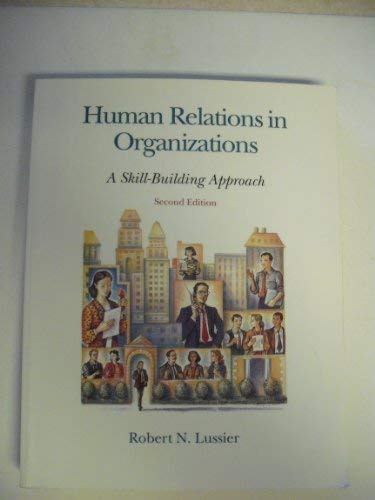 9780256105322: Human Relations in Organizations: A Skill-Building Approach