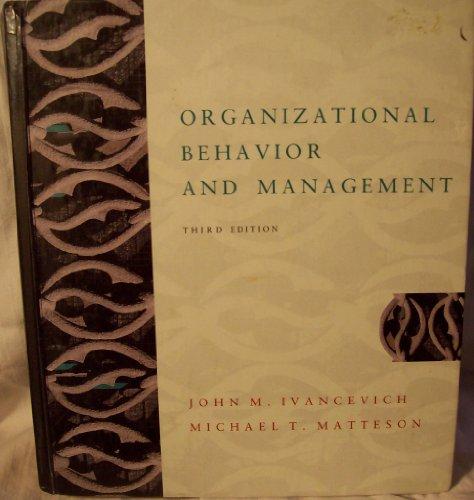 9780256107258: Organizational Behavior and Management