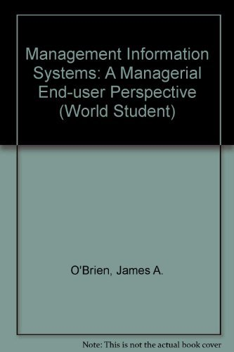 9780256108309: Management Information Systems: A Managerial End User Perspective (World Student)