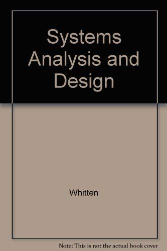 Systems Analysis and Design: Whitten