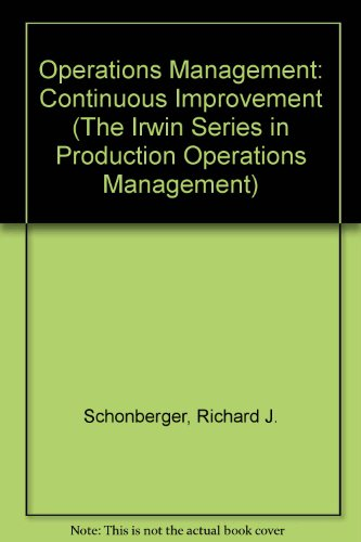 9780256112184: Operations Management: Continuous Improvement (The Irwin Series in Production Operations Management)