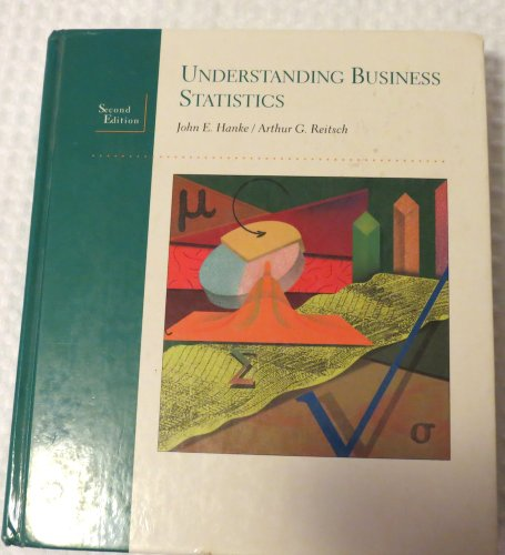 9780256112191: Understanding Business Statistics (The Irwin Series in Statistics)