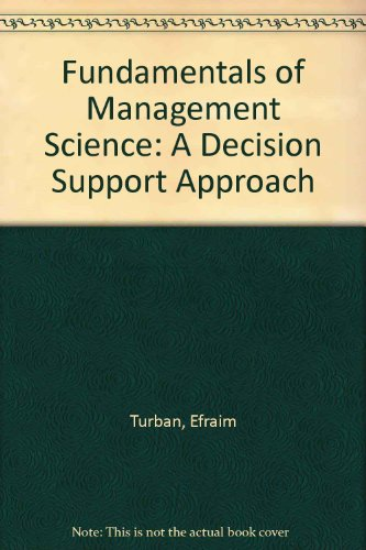 9780256114119: Fundamentals of Management Science: A Decision Support Approach
