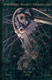 Engineering Graphics Communication (Irwin Graphics): Gary R. Bertoline;