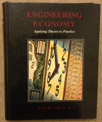9780256114416: Engineering Economy: Applying Theory to Practice