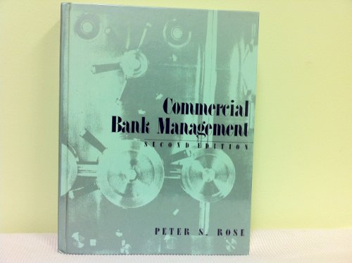 9780256115574: Commercial Bank Management: Producing and Selling Financial Services