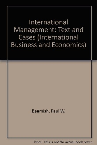 9780256115840: International Management: Text and Cases