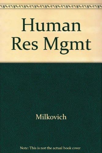 Human Resource Management: George T. Milkovich,