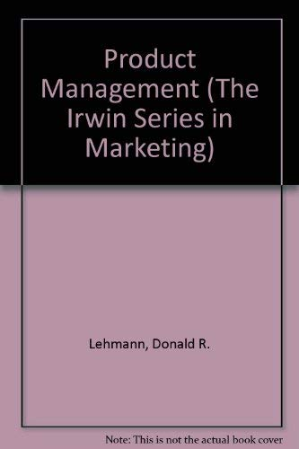 9780256116236: Product Management (The Irwin Series in Marketing)