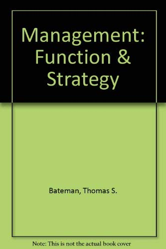 9780256117806: Management: Function and Strategy : Annotated Instructor's Edition