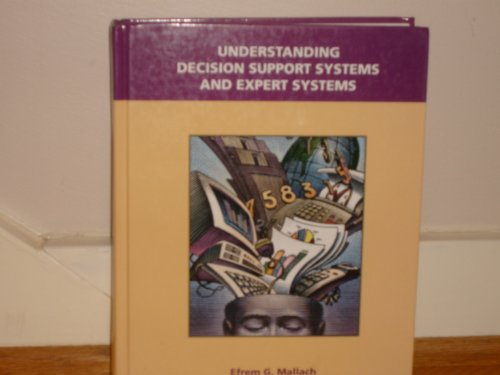 9780256118964: Understanding Decision Support Systems and Expert Systems