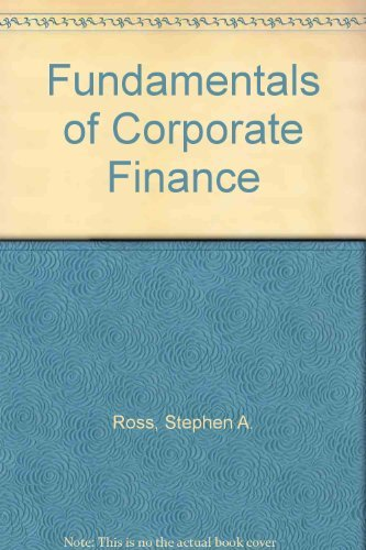 Fundamentals of Corporate Finance: Stephen A. Ross,