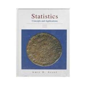 Statistics:Concepts and Applications (025611935X) by Amir D. Aczel