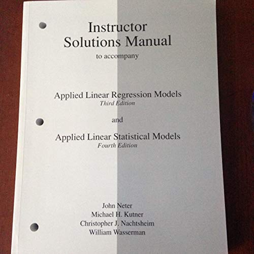 9780256119886: Instructor Solutions Manual to accompany Applied Linear regression Models, 3rd Edition / Applied Linear Statistical Models, 4th Edition