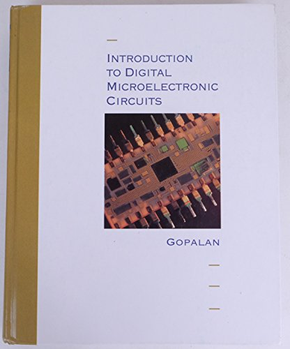 9780256120899: Introduction To Digital Microelectronic Circuits
