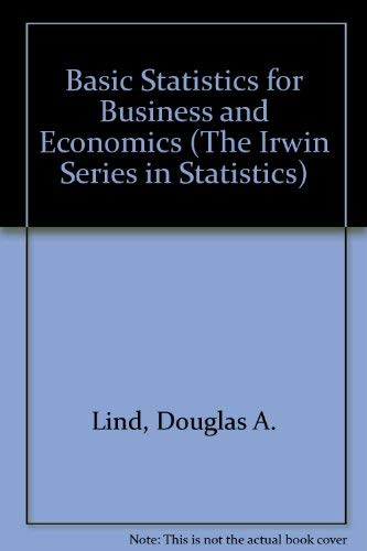 9780256122220: Basic Statistics for Business and Economics (The Irwin Series in Statistics)