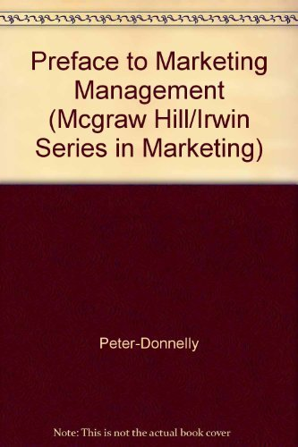 9780256122510: A Preface to Marketing Management