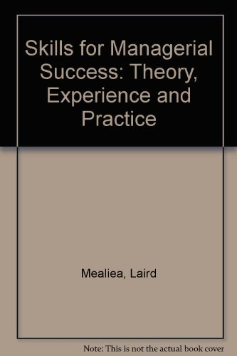 9780256124545: Skills for Managerial Success: Theory, Experience and Practice