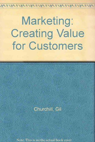 9780256125399: Marketing: Creating Value for Customers