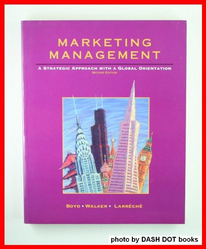 9780256125764: Marketing Management: A Strategic Approach with a Global Orientation (The Irwin Series in Marketing)