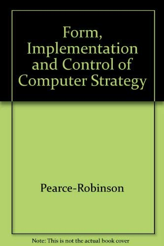 9780256126341: Form, Implementation and Control of Computer Strategy