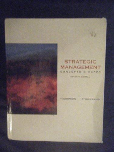 Strategic management: Concepts & cases: Arthur A Thompson