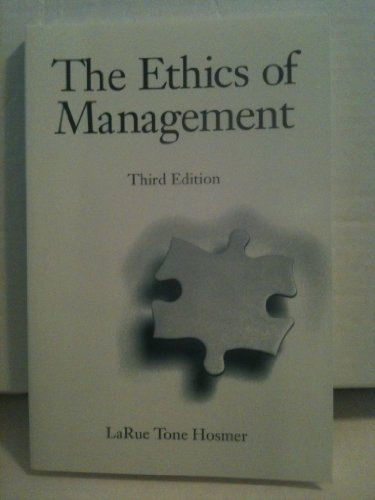 9780256127973: The Ethics of Management