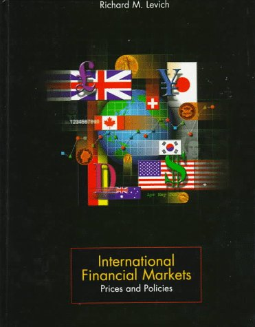 9780256130119: International Financial Markets: Prices and Policies (Aksen Associates Series in Electrical and Computer Engineeri)